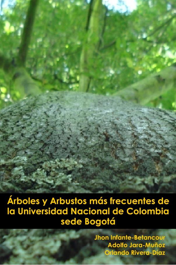 Arboles y Arbustos mas frecuentes de la Universidad Nacional de Colombia, sede Bogotá